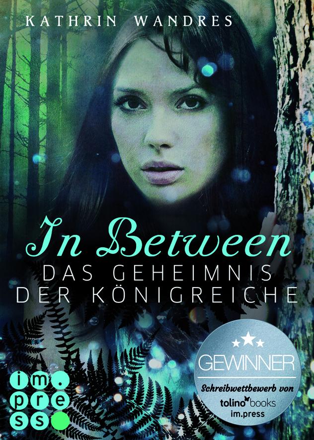 """Cover """"In Between - Das Geheimnis der Königreiche"""""""