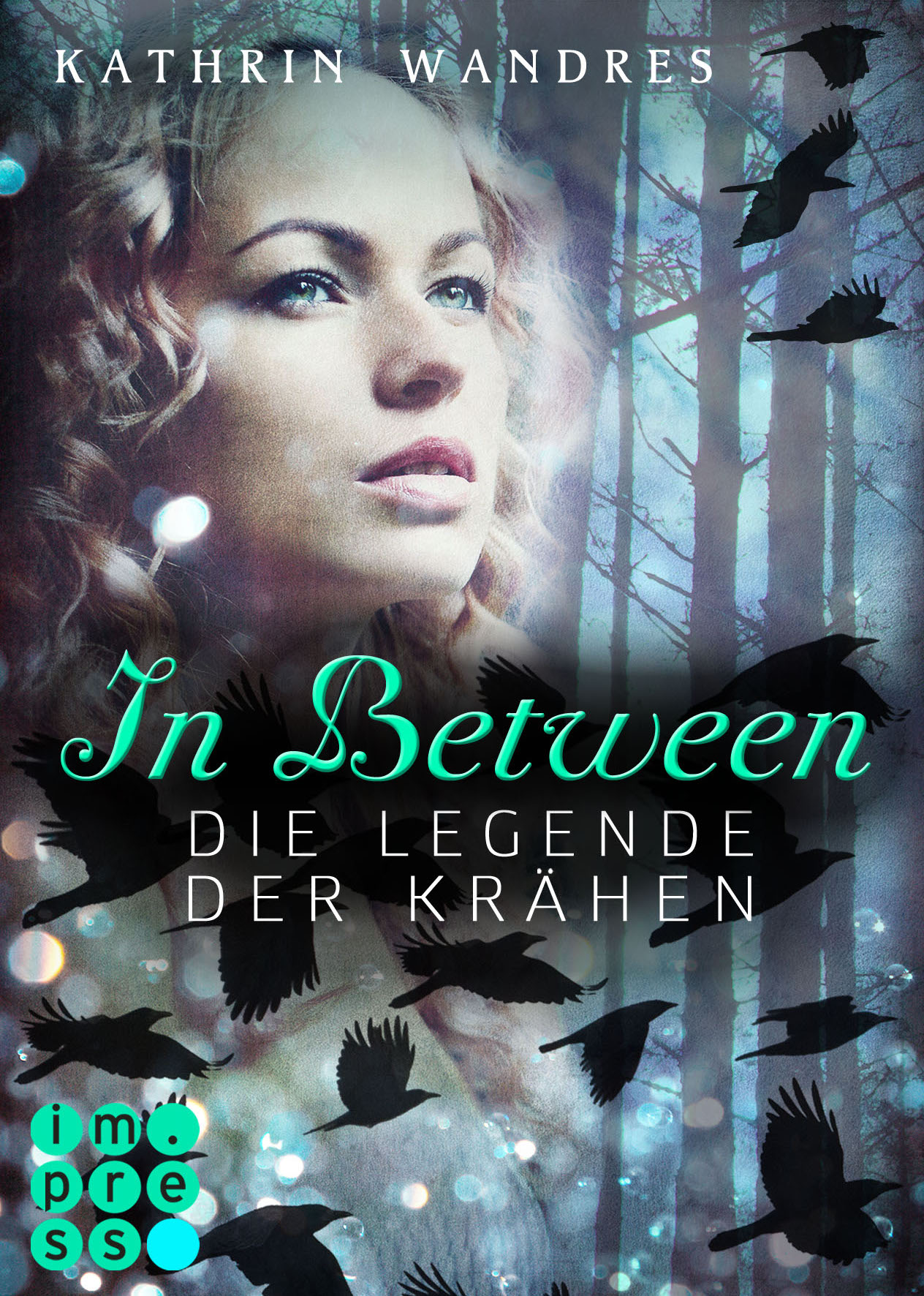 "Cover ""In Between - Die Legende der Krähen"""